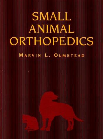 Small Animal Orthopedics, 1e