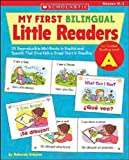 img - for My First Bilingual Little Readers: Level A: 25 Reproducible Mini-Books in English and Spanish That Give Kids a Great Start in Reading (Teaching Resources) book / textbook / text book