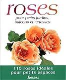 echange, troc Mark Mattock - Roses pour petits jardins, balcons et terrasses