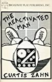 The Reactivated Man