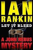 Let It Bleed (Detective John Rebus Novels)