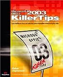 echange, troc Kleber Stephenson - Office 2003 : Les meilleurs trucs et astuces inédits pour Office 2003