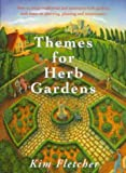 img - for Themes for Herb Gardens book / textbook / text book