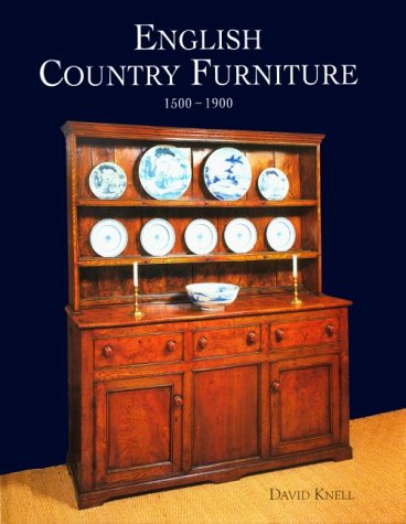 English Country Furniture: 1500-1900