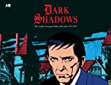 img - for Dark Shadows the Complete Newspaper Dailies and Sunday book / textbook / text book