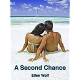 A Second Chance ~ Ellen Wolf