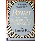 "Power Through Constructive Thinkingvon ""Emmet Fox"""