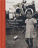 echange, troc Martine Ravache, Brigitte Leblanc - L'album photo des Français : 1914 à nos jours