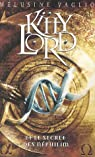 Kitty Lord, tome 1 : Kitty Lord et le secret des Néphilim par Vaglio