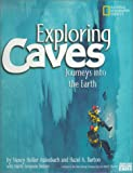 img - for Exploring Caves: Journeys into the Earth book / textbook / text book
