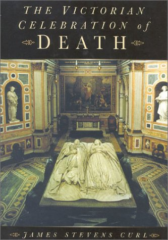 USED (VG) The Victorian Celebration of Death by James ... Celebration Of Death