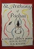 St. Anthony, a Story About Jesus