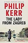 The Lady from Zagreb (Bernie Gunther...