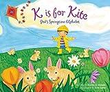 K is for Kite: God s Springtime Alphabet