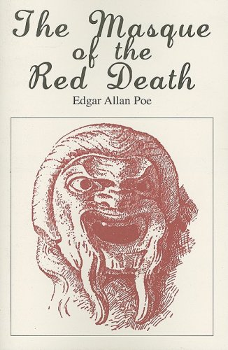 an examination of the book the masque of the red death by edgar allan poe The full text of the masque of the red death by edgar allan poe, with vocabulary words and definitions.