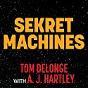 Chasing Shadows: Sekret Machines Series, Book 1 Hörbuch von Tom DeLonge, A. J. Hartley Gesprochen von: Paul Costanzo