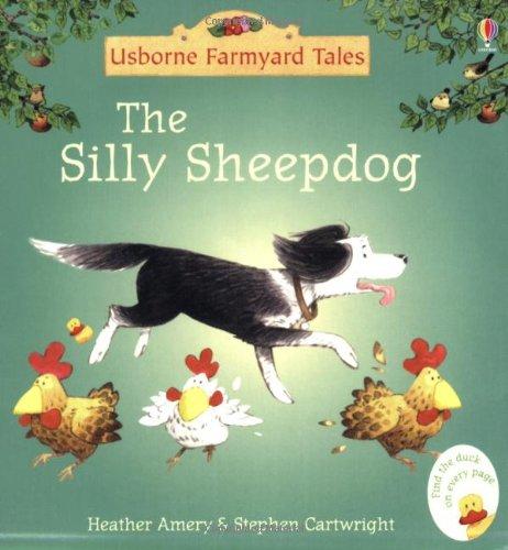 Silly Sheepdog (Mini Farmyard Tales)