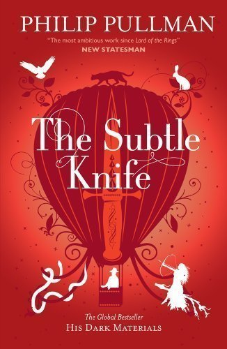 The Subtle Knife: His Dark Materials 2 (His Dark Marterials 2) Of Pullman, Philip 1St (First) Edition On 03 March 2011