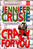Crazy for You (1568958536) by Crusie, Jennifer