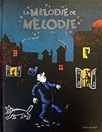 La  mélodie de Mélodie