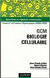 echange, troc Jean-Claude Callen, Renée Charret, Jean-Claude Clérot - QCM Biologie cellulaire : Questions et réponses commentées