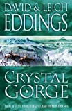 Crystal Gorge (The Dreamers, Book 3) (0007157649) by Eddings, David