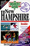 img - for The Insiders' Guide to New Hampshire--1st Edition book / textbook / text book