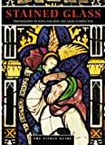 Stained Glass (Pitkin Guides) (0853726663) by Archer, Michael