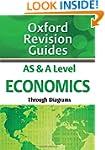 AS and A Level Economics Through Diag...