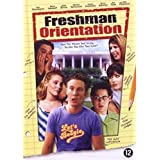 Freshman Orientation ( Home of Phobia )by John Goodman