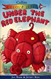 Under the Red Elephant (Colour Jets) (000675032X) by Mark, Jan