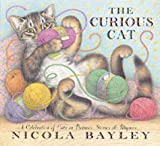 The Curious Cat (0744594324) by Bayley, Nicola