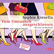 Vom Umtausch ausgeschlossen | Sophie Kinsella