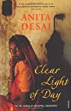 Anita Desai Clear Light Of Day