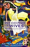 Weddings and Wives (0140234802) by Spender, Dale