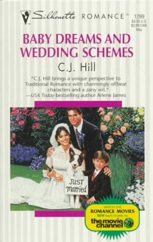 Image of Baby Dreams And Wedding Schemes (Silhouette Romance)