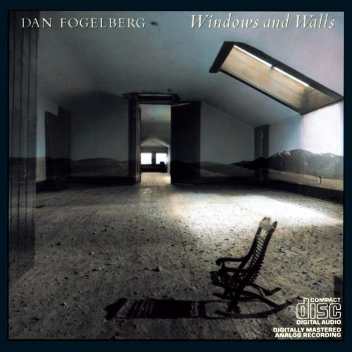 Windows & Walls by Dan Fogelberg