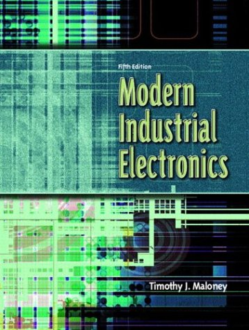 Modern Industrial Electronics, Fifth Edition