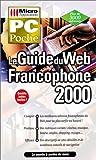 echange, troc Christian Immler, Claudia Immler - Le guide du Web francophone 2000