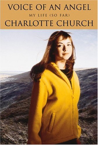 Voice of an Angel : My Life (So Far), Church,Charlotte/Hunt,Jemin