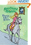 Pony-Crazed Princess: Princess Ellie'...
