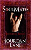 Soul Mates: Bound by Blood (Soul Mates Series Book 1)