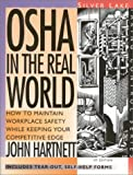 OSHA IN THE REAL WORLD (Taking Control Series)