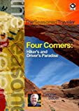 The Seasoned Traveler Four Corners: Hiker's and Driver's Paradise [DVD] [2012] [NTSC]