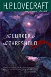 The Lurker at the Threshold (0786711884) by Lovecraft, H. P.