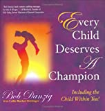 img - for Every Child Deserves A Champion book / textbook / text book
