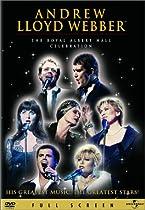 Andrew Lloyd Webber-The Royal Albert Hall Celebration