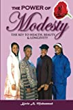 img - for The Power of MODESTY: The Key to Health, Beauty & Longevity book / textbook / text book