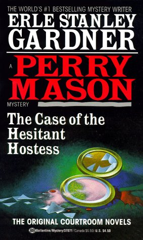 The Case of the Hesitant Hostess (Perry Mason Mystery)