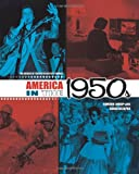 America in the 1950s (The Decades of Twentieth-Century America)